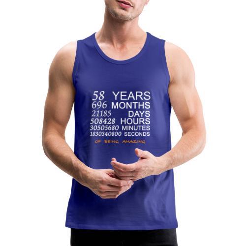 Anniversaire 58 years 696 months of being amazing - Débardeur Premium Homme