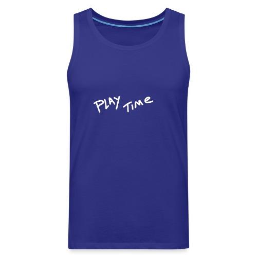 Play Time Tshirt - Men's Premium Tank Top