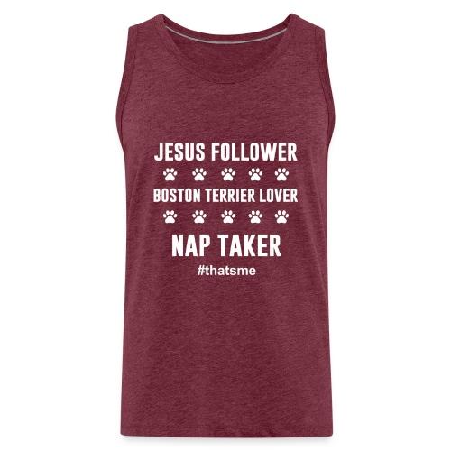 Jesus follower boston terrier lover nap taker - Men's Premium Tank Top