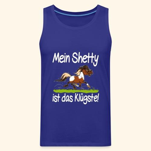 Mein Shetty das Klugste (Text weiss - Débardeur Premium Homme