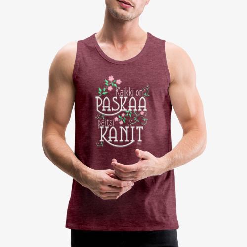 Paitsi Kanit - Miesten premium hihaton paita