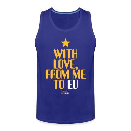 With Love, from me to EU | SongsFor.EU - Men's Premium Tank Top