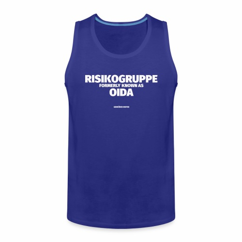 RISIKOGRUPPE formerly known as OIDA - Männer Premium Tank Top