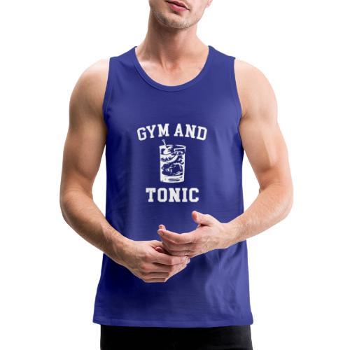 GYM AND TONIC - Men's Premium Tank Top