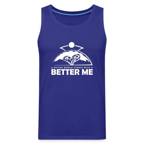 Better Me - White - Men's Premium Tank Top