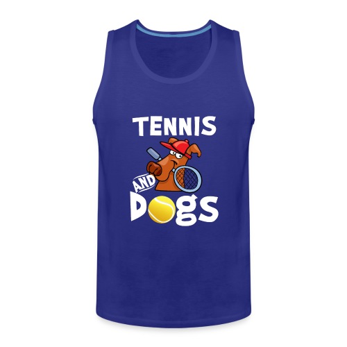 Tennis And Dogs Funny Sports Pets Animals Love - Männer Premium Tank Top