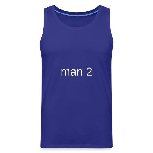 Man 2 - Mannen Premium tank top