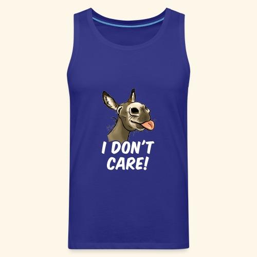 Ane I don't care! (texte blanc) - Débardeur Premium Homme