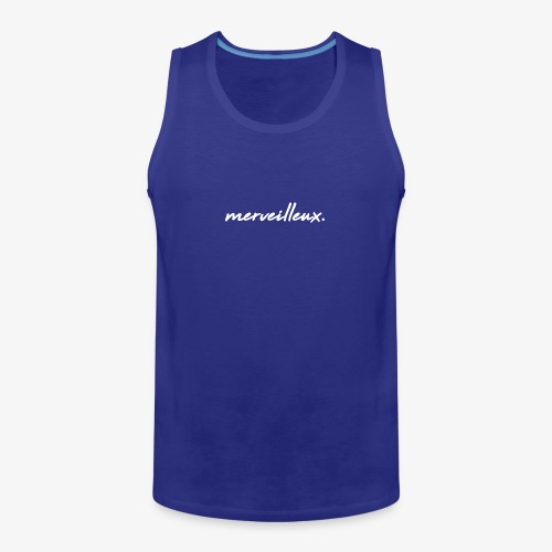 merveilleux. White - Men's Premium Tank Top