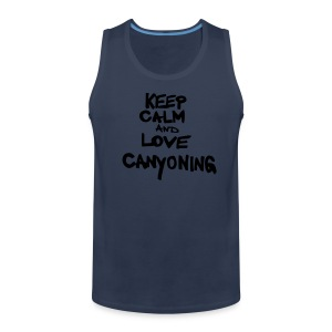 keep calm and love canyoning - Männer Premium Tank Top