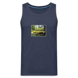 I love gardening - Garten - Männer Premium Tank Top
