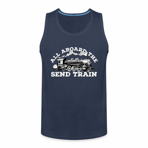 All Aboard the Send Train! - Climbing Shirt - Men's Premium Tank Top