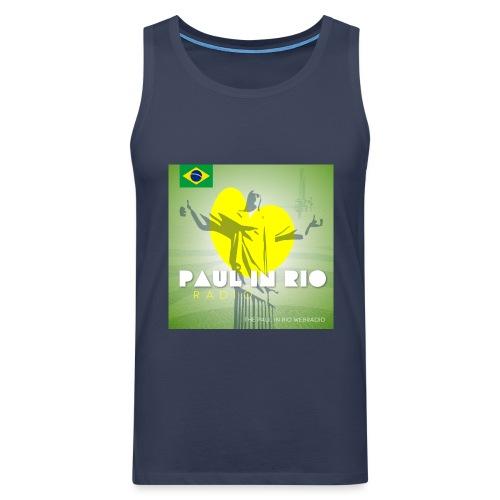 PAUL IN RIO RADIO - Men's Premium Tank Top