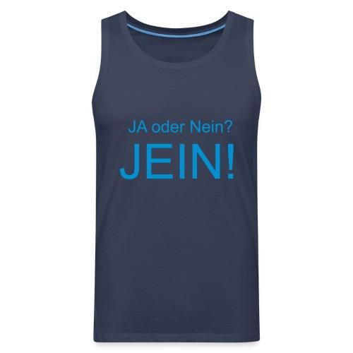 JEIN! - Männer Premium Tank Top