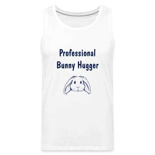 Professional Bunny Hugger - Men's Premium Tank Top