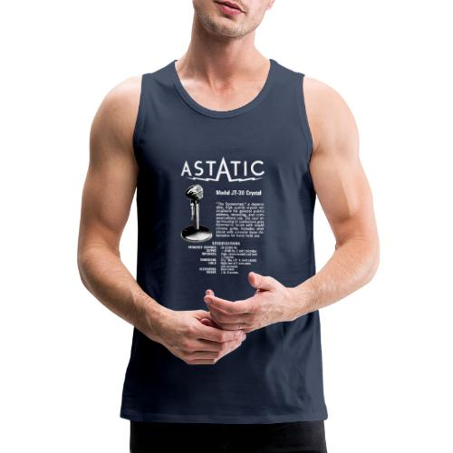 Astatic JT-30 Specs - Men's Premium Tank Top
