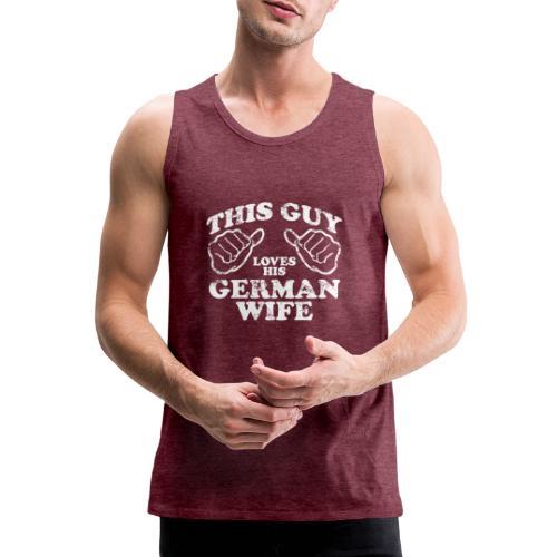This Guy loves his german wife - Tank top męski Premium
