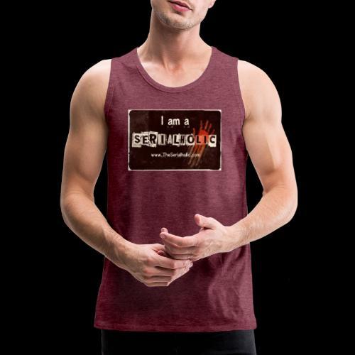 I am a Serialholic - Men's Premium Tank Top