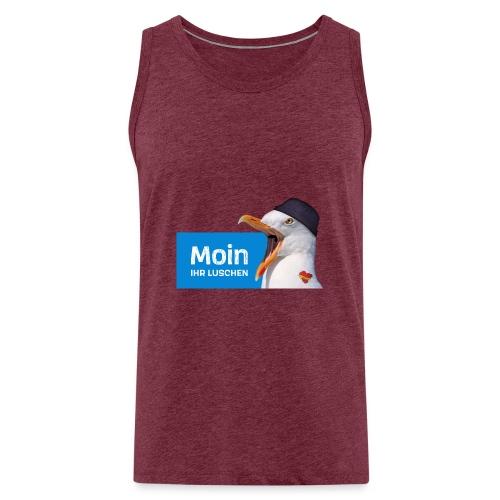 Moin ihr Luschen! - Männer Premium Tank Top