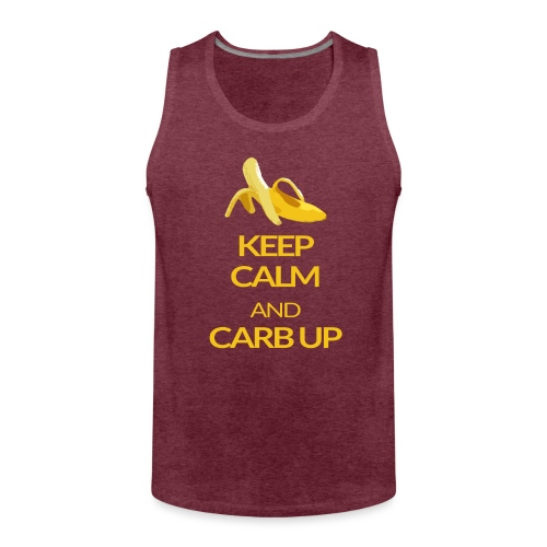 KEEP CALM and CARB UP - Männer Premium Tank Top