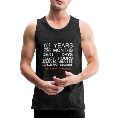Anniversaire 63 years of being amazing - Débardeur Premium Homme