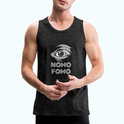NOMO FOMO - Men's Premium Tank Top