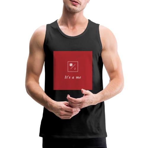 It's a me - Männer Premium Tank Top