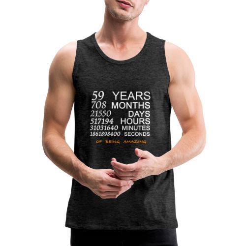 Anniversaire 59 years 708 months - Débardeur Premium Homme