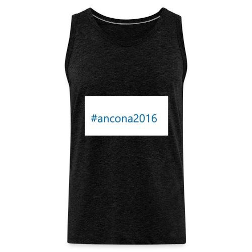 #ancona2016 - Tank top premium hombre