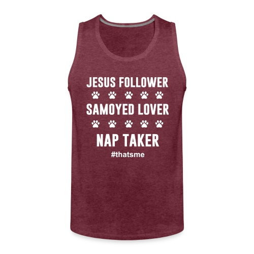 Jesus follower samoyed lover nap taker - Men's Premium Tank Top