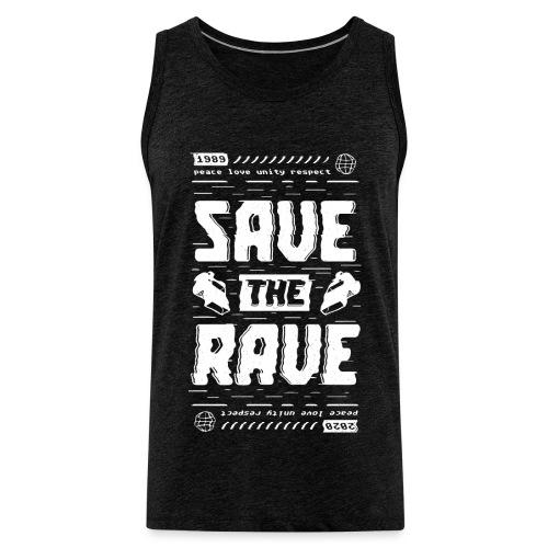 Save The Rave - Men's Premium Tank Top