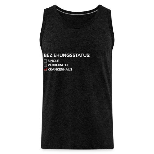 Beziehungsstatus - Krankenhaus - Männer Premium Tank Top