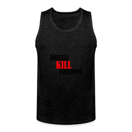 Drugs KILL FREEDOM! - Tank top męski Premium