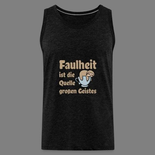 Faulheit - Männer Premium Tank Top