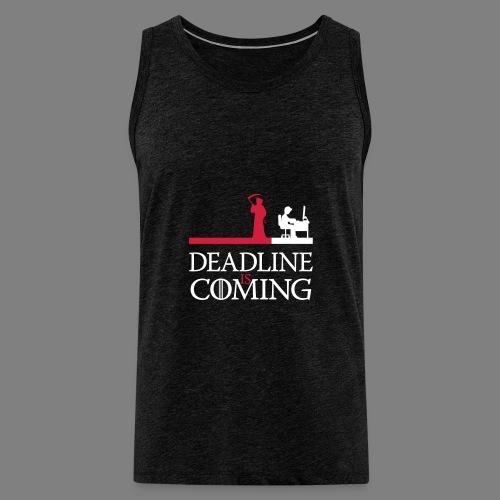 deadline is coming - Männer Premium Tank Top
