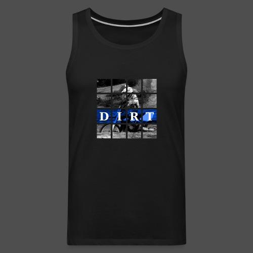 Dirt BL 19 - Männer Premium Tank Top