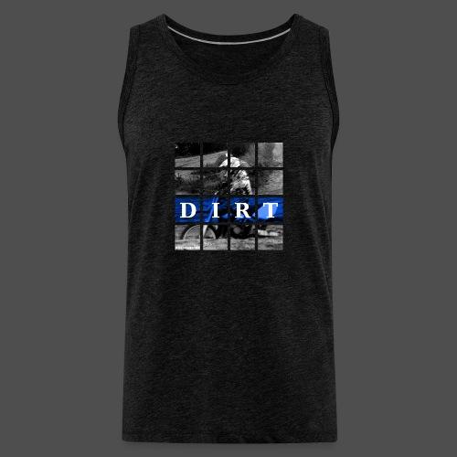 Dirt BL 19 - Men's Premium Tank Top