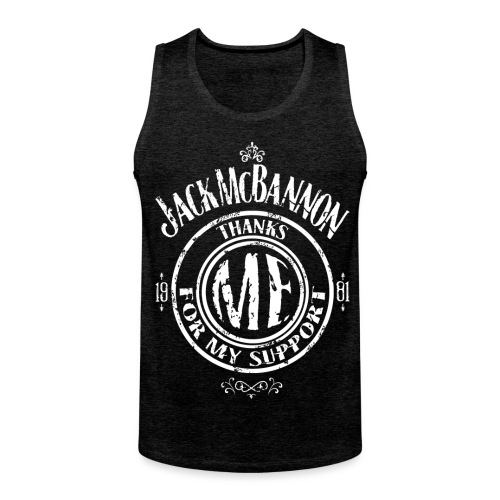 Jack McBannon Thanks Me For My Support - Männer Premium Tank Top
