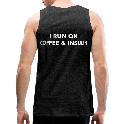 I Run on Coffee & Insulin v2 - Miesten premium hihaton paita