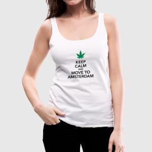 Keep calm move to Amsterdam Holland Cannabis Weed - Women's Premium Tank Top