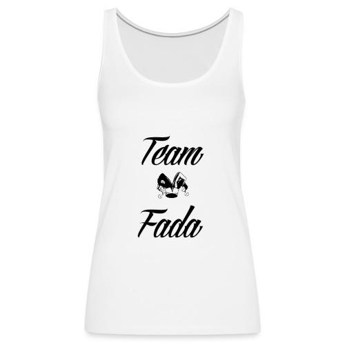 Team Fada - Débardeur Premium Femme