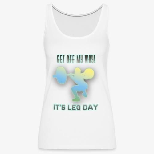 It's Leg Day Women - Débardeur Premium Femme