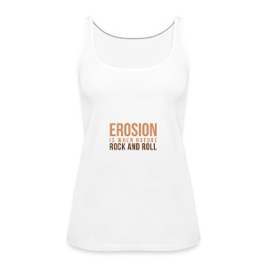When Nature Rock And Roll - Women's Premium Tank Top