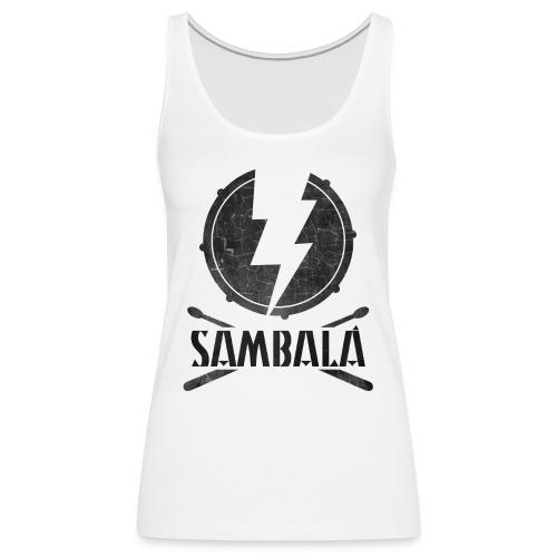 Batucada Sambala - Camiseta de tirantes premium mujer