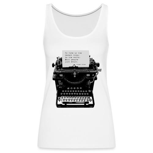 Oscar Wilde Quote on Old Remington 10 Typewriter - Women's Premium Tank Top