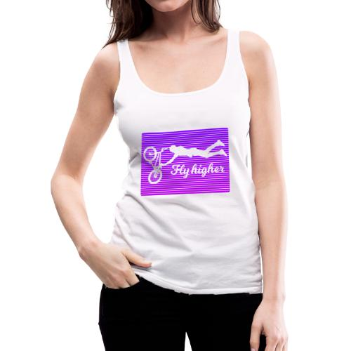 Fly Higher - Frauen Premium Tank Top