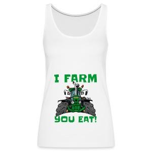 I farm you eat jd - Vrouwen Premium tank top