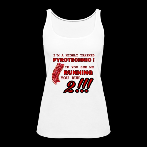 TRAINED pyrotechnic - Vrouwen Premium tank top