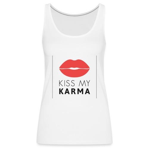 kiss my karma - Frauen Premium Tank Top