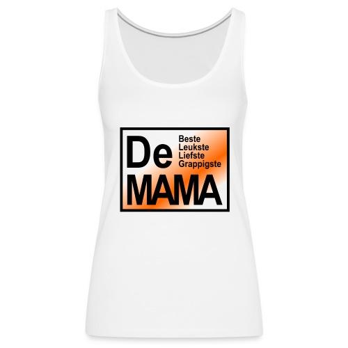 De mama oranje - Vrouwen Premium tank top